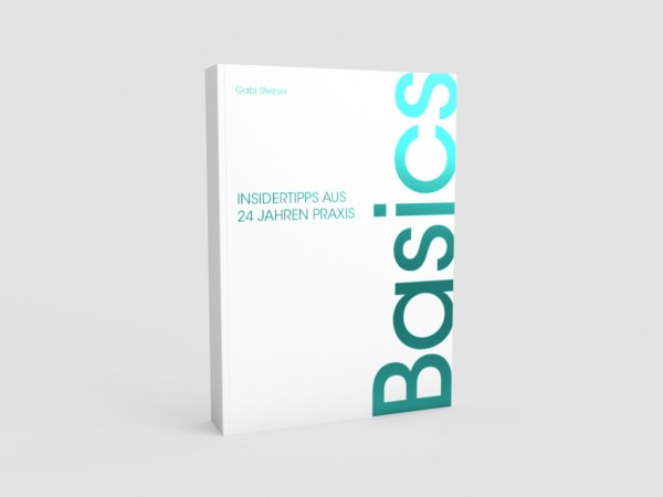 Basics - Insidertipps aus 24 Jahren Praxis