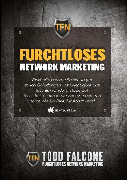 Furchtloses Network Marketing