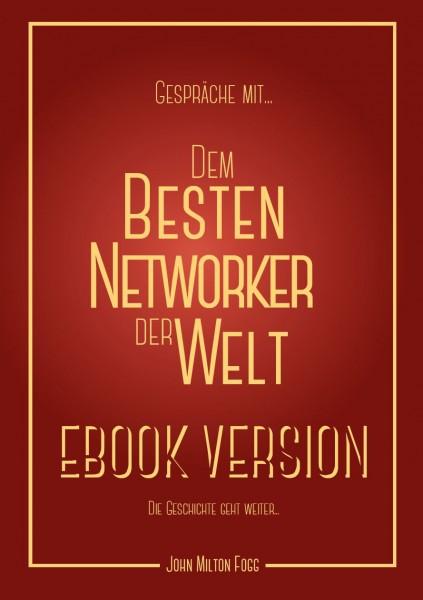 Gespräche mit dem besten Networker der Welt - Ebook