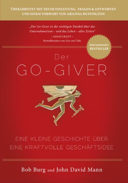 Der Go - Giver (Überarbeitete Ausgabe)