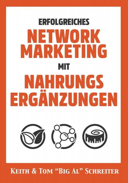 Erfolgreiches Network Marketing mit Nahrungsergänzungen
